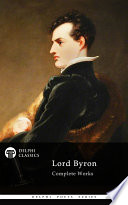 Delphi Complete Works of Lord Byron  Illustrated