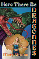 Here There Be Dragonnes Book