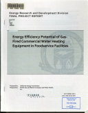 Energy Efficiency Potential of Gas fired Commercial Water Heating Equipment in Foodservice Facilities