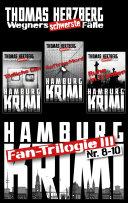 Fan-Trilogie III: Wegners schwerste Fälle (Teil 8-10)