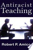 Anti Racist Teaching
