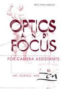 Optics and Focus for Camera Assistants