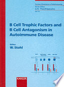 B Cell Trophic Factors and B Cell Antagonism in Autoimmune Disease