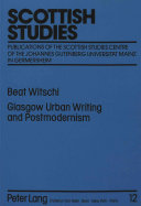 Glasgow Urban Writing and Postmodernism