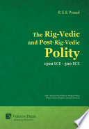 The Rig Vedic and Post Rig Vedic Polity  1500 BCE 500 BCE