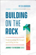 Building on the Rock (Journey to Freedom Book #1)