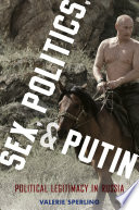 Sex  Politics  and Putin