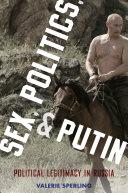 Pdf Sex, Politics, and Putin Telecharger
