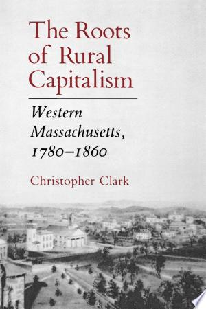 Download The Roots of Rural Capitalism PDF