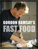 Gordon Ramsay's Fast Food