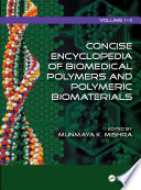 Concise Encyclopedia of Biomedical Polymers and Polymeric Biomaterials Book