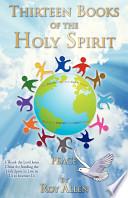 Thirteen Books of the Holy Spirit