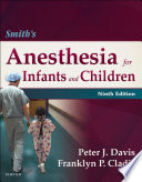 """Smith's Anesthesia for Infants and Children E-Book"" by Peter J. Davis, Franklyn P. Cladis"