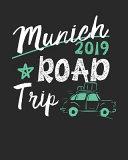Munich Road Trip 2019