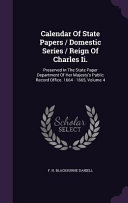 Calendar Of State Papers Domestic Series Reign Of Charles Ii