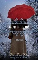 Deadly Little Lies  A Touch Novel