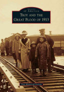 Troy and the Great Flood of 1913