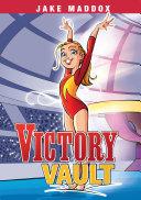 Jake Maddox Girl: Victory Vault Pdf/ePub eBook