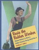 Rosie the Rubber Worker