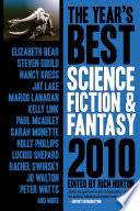 The Year S Best Science Fiction Fantasy 2010 Edition