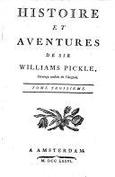 Histoire et aventures de Sir Williams Pickle