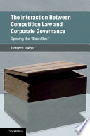 The Interaction Between Competition Law and Corporate Governance Book