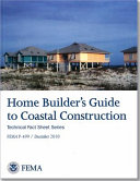 Home Builder s guide to coastal construction