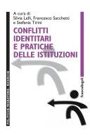 Conflitti identitari e pratiche delle istituzioni
