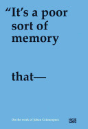 """""""It's a Poor Sort of Memory that Only Works Backwards"""""""
