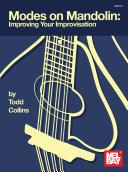 Modes on Mandolin  Improve Your Improvisation