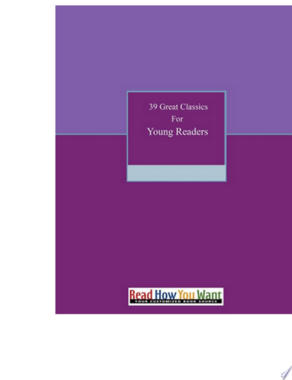 39 Great Classics for Young