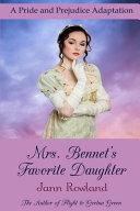 Mrs  Bennet s Favorite Daughter