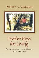 Twelve Keys for Living
