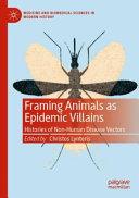 Framing Animals as Epidemic Villains