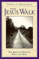 The Jesus Walk