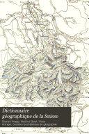 Dictionnaire géographique de la Suisse