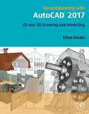 Up and Running with AutoCAD 2017 [Pdf/ePub] eBook