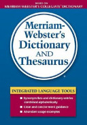 Merriam Webster s Dictionary and Thesaurus Book