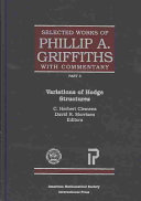 The Selected Works of Phillip A  Griffiths with Commentary  Variations of Hodge structures