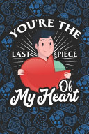 You're The Last Piece Of My Heart