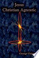 Jesus   A Christian Agnostic Book