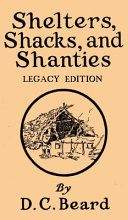 Free Download Shelters, Shacks, And Shanties (Legacy Edition) Book