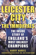 Leicester City  The Immortals
