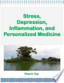 Stress  Depression  Inflammation  and Personalized Medicine