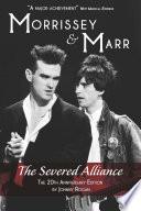 Morrissey   Marr  The Severed Alliance