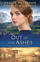 Pdf Out of the Ashes (The Heart of Alaska Book #2)