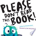 Please Don t Read This Book