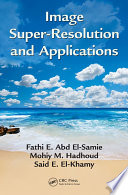 Image Super Resolution and Applications Book