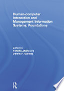 Human-computer Interaction and Management Information Systems  : Foundations