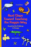 Next Steps Toward Teaching the Reggio Way